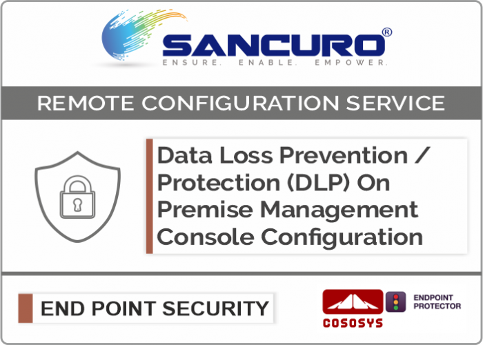 CoSoSys On Premise Data Loss Prevention / Protection (DLP) Management Console Configuration