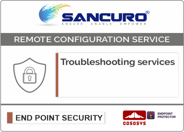 CoSoSys Data Loss Prevention / Protection (DLP) Troubleshooting services