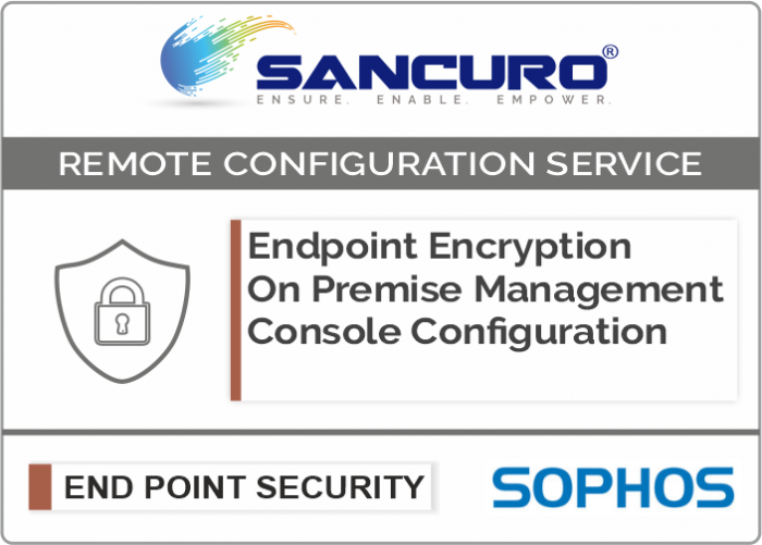 SOPHOS On Premise Endpoint Encryption Management Console Configuration