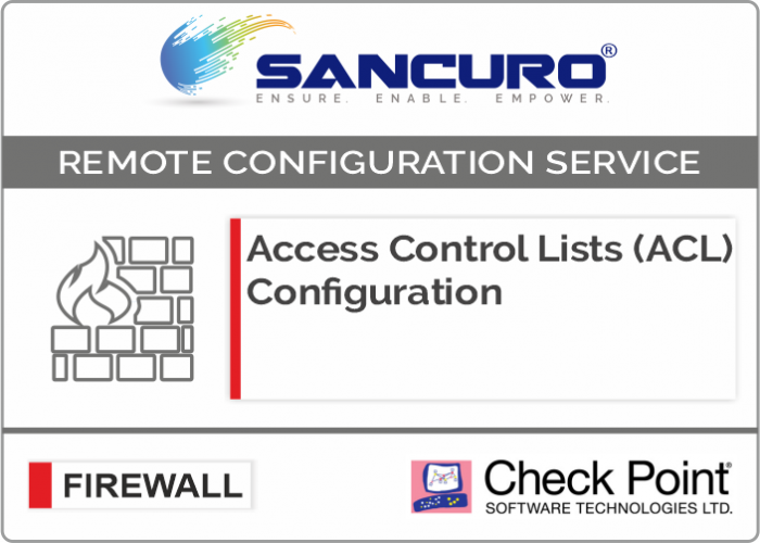 Access Control Lists (ACL) Configuration for Check Point Firewall For Model Series 1400,3000
