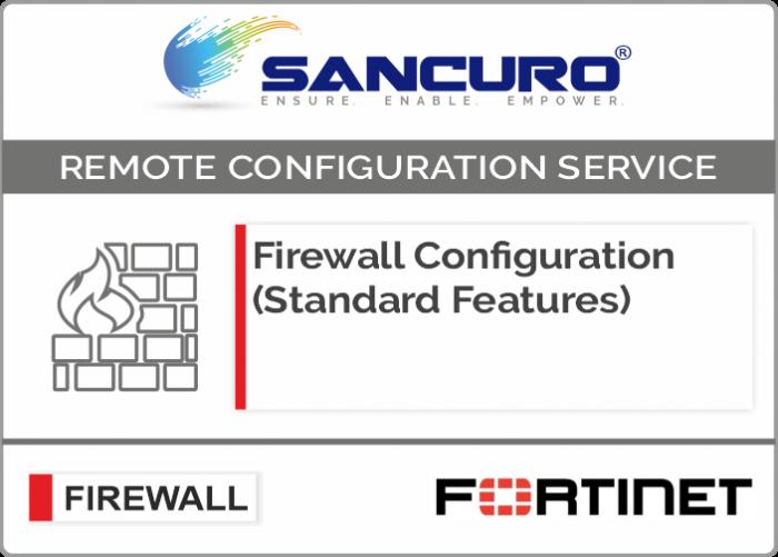 FORTINET Firewall Configuration (Standard Features) For Model 50E, 60E, 80E, 90E