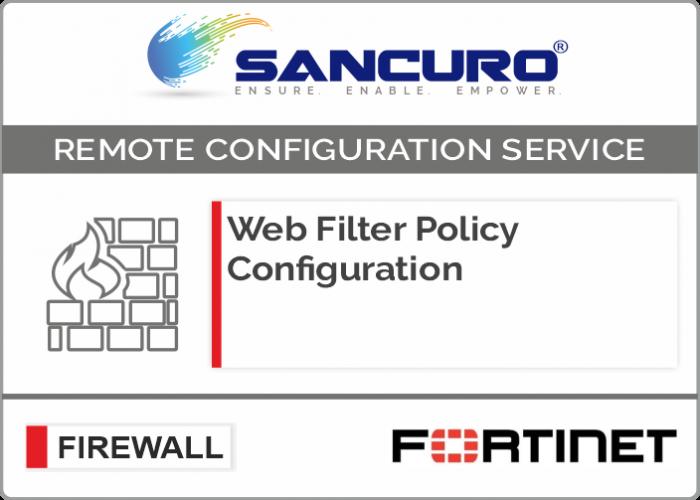 Web Filter Policy Configuration For FORTINET Firewall For Model 50E, 60E, 80E, 90E