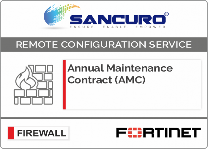 Annual Maintenance Contract (AMC) For FORTINET Firewall | Remote