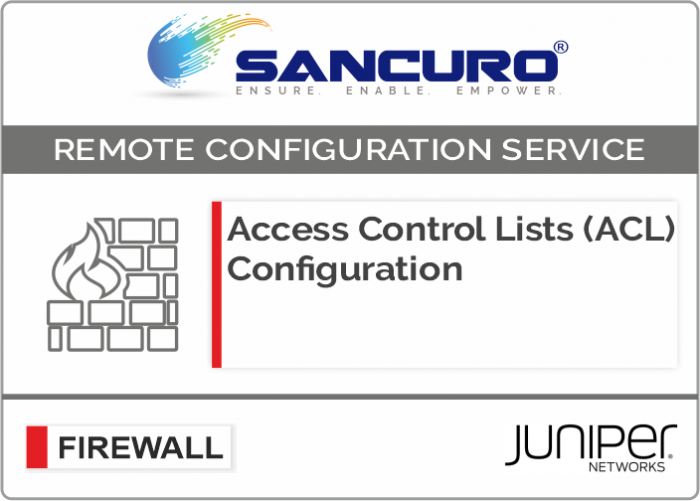 Access Control Lists (ACL) Configuration for JUNIPER Firewall For Model Series SRX100