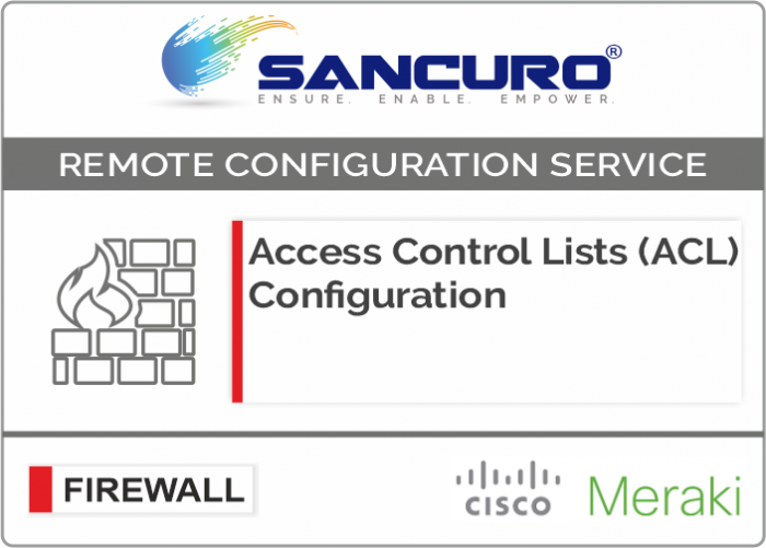 Access Control Lists (ACL) Configuration for MERAKI Firewall For Model Series MX200, MX400