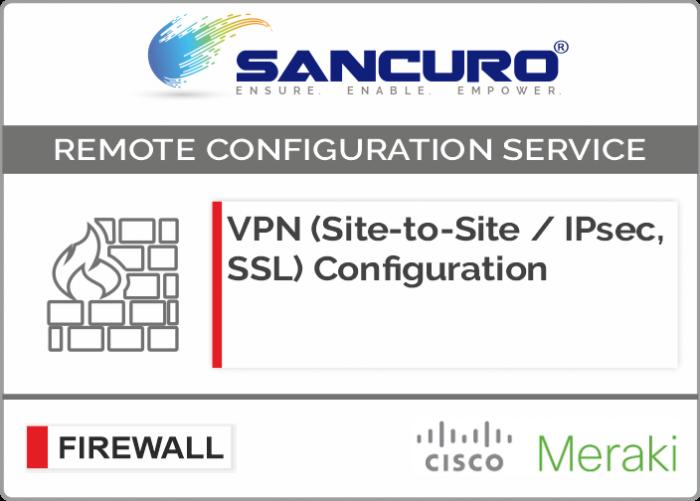 VPN (Site-to-Site / IPsec, SSL) Configuration in MERAKI Firewall For Model  Series MX80, MX100