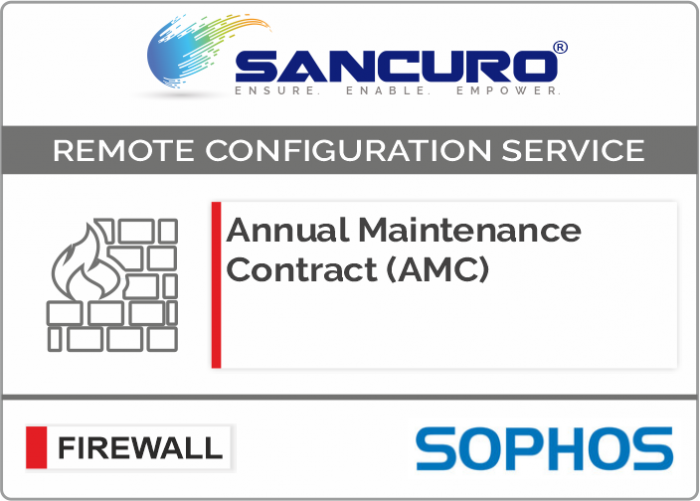 Annual Maintenance Contract (AMC) For SOPHOS Firewall For Model Series XG80, XG100