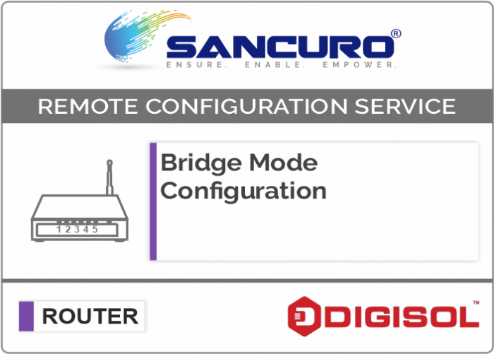 Bridge Mode Configuration For DIGISOL Router
