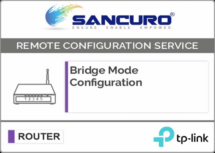 Bridge Mode Configuration For TP-Link Router