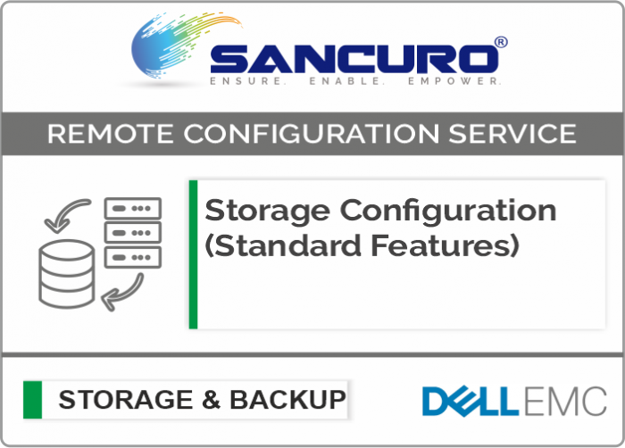 DELL EMC Storage Configuration (Standard Features) For Model Series VNXe, PowerVault MD, Unity