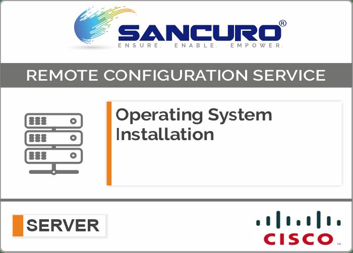 Operating System Installation on CISCO  Server