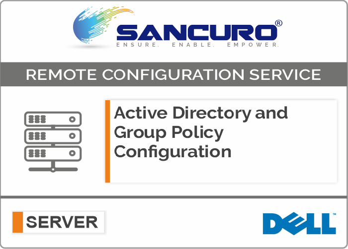 Active Directory and Group Policy Configuration For DELL Server