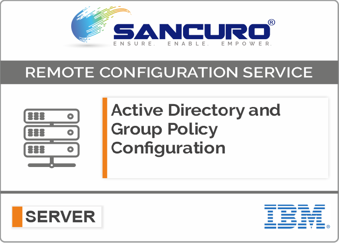 Active Directory and Group Policy Configuration For IBM Server