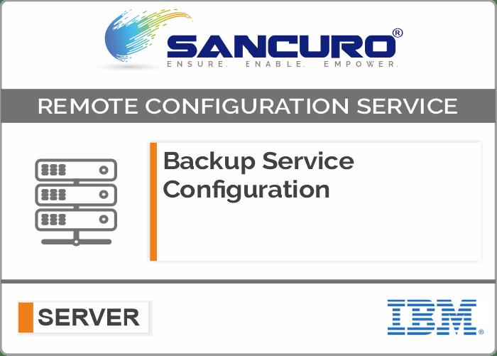 Backup Service Configuration For IBM Server