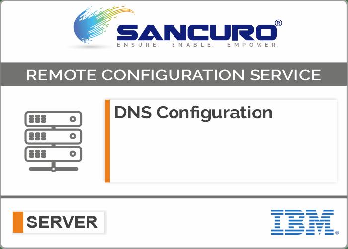 DNS Configuration For IBM Server