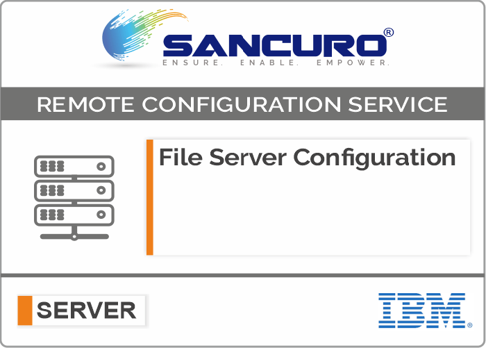 File Server Configuration For IBM Server