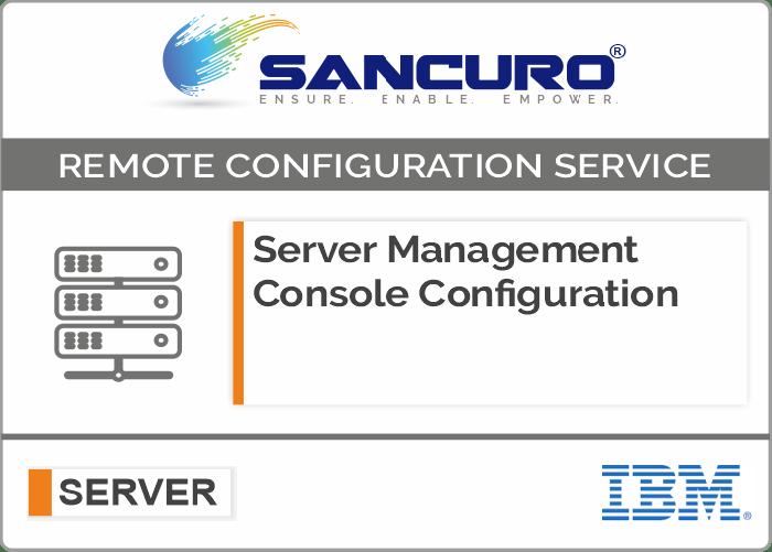 IBM Server Management Console Configuration