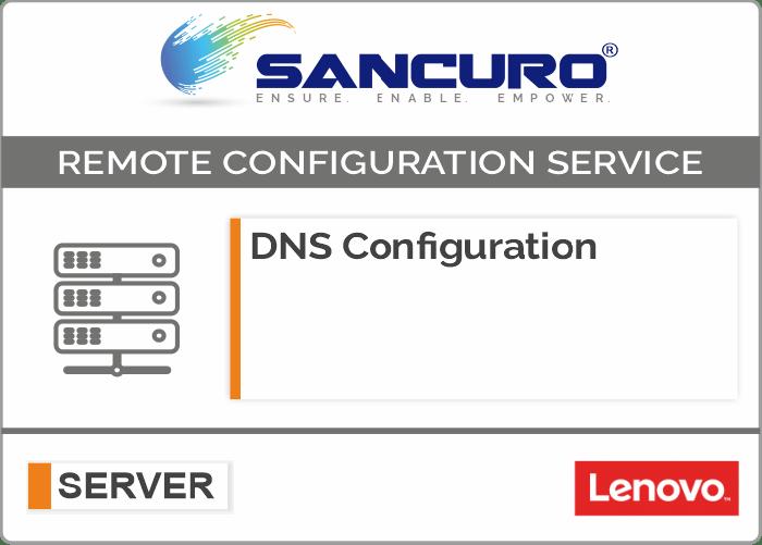 DNS Configuration For LENOVO Server