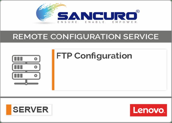 FTP Configuration For LENOVO Server