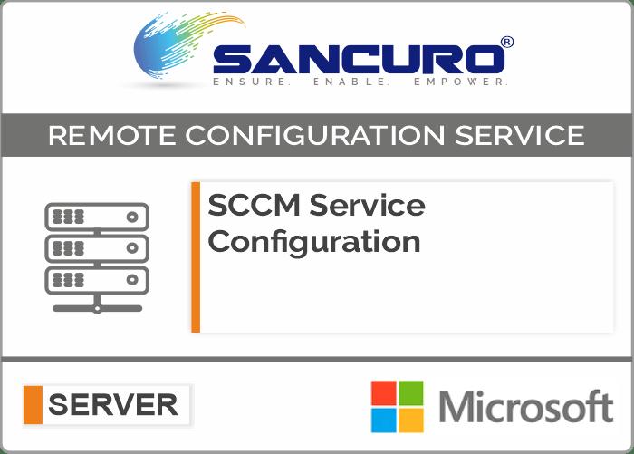 SCCM (System Center Configuration Manager) Service Configuration For Microsoft Server