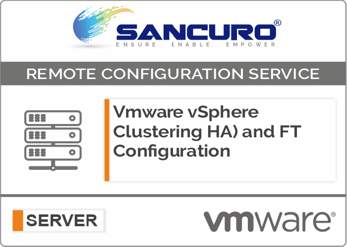 VMware vSphere Clustering High Availability (HA) and Fault Tolerance (FT) Configuration on Server