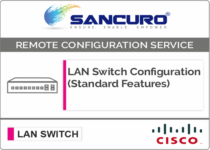 CISCO L2  LAN Switch Configuration (Standard Features) For Model Series SF300, SG300, SF350, SG350