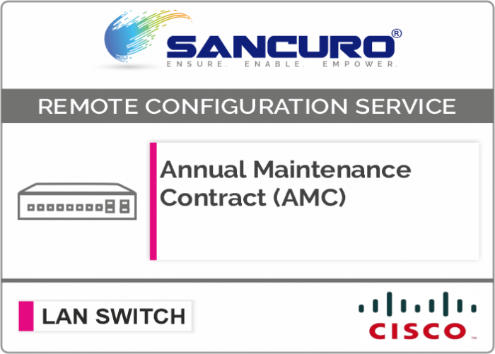 Annual Maintenance Contract (AMC) For CISCO L2 LAN Switch