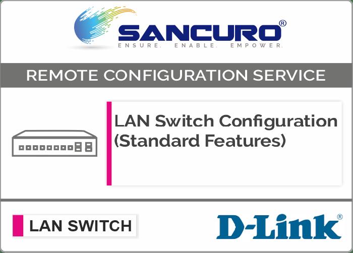D-LINK L2  LAN Switch Configuration (Standard Features) For Model Series DGS1500, DGS1200, DXS1200