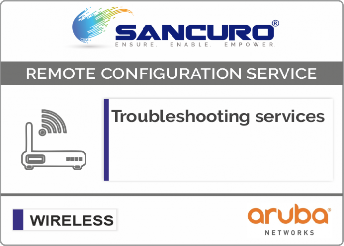 Troubleshooting services For Aruba Wireless Controller