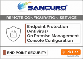 Quick Heal On Premise Endpoint Protection (Antivirus) Management Console Configuration