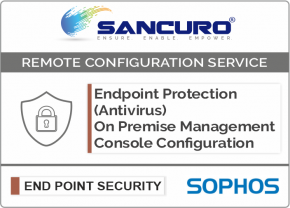 SOPHOS On Premise Endpoint Protection (Antivirus) Management Console Configuration