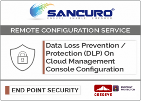 CoSoSys On Cloud Data Loss Prevention / Protection (DLP) Management Console Configuration