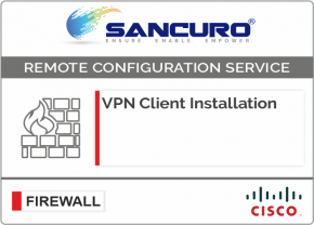 Cisco VPN Client Installation For Model Series ASA 5520, ASA 5525