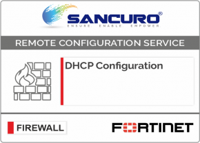 DHCP Configuration For FORTINET Firewall For Model 50E, 60E, 80E, 90E