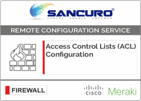 Access Control Lists (ACL) Configuration for MERAKI Firewall For Model Series MX80, MX100