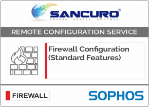 SOPHOS Firewall Configuration (Standard Features) For Model Series XG80, XG100