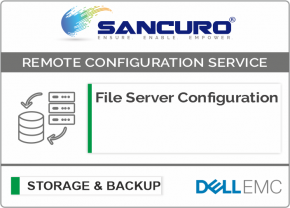 File Server Configuration For DELL EMC Storage For Model Series VNXe, PowerVault MD, Unity