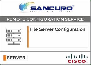 File Server Configuration For CISCO Server