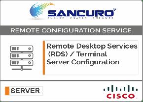 Remote Desktop Services (RDS) / Terminal Server Configuration For CISCO Server