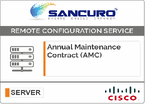 Annual Maintenance Contract (AMC) For Basic Configuration Services for Cisco Server