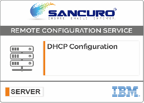 DHCP Configuration For IBM Server