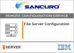File Server Configuration For IBM Server