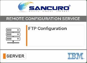 FTP Configuration For IBM Server