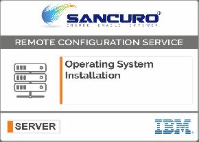 Operating System Installation on IBM  Server