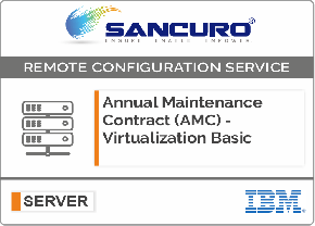 Annual Maintenance Contract (AMC) For Basic Virtualization Services for IBM Server