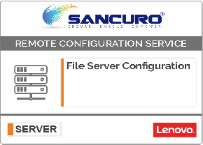 File Server Configuration For LENOVO Server