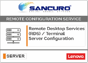 Remote Desktop Services (RDS) / Terminal Server Configuration For LENOVO Server