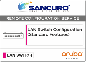 Aruba L2  LAN Switch Configuration (Standard Features)