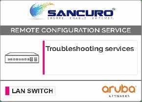 Aruba L2 LAN Switch Troubleshooting services