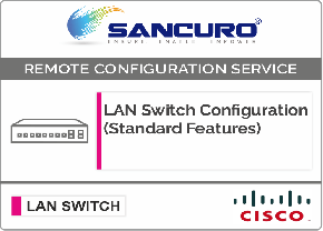 CISCO L2  LAN Switch Configuration (Standard Features) For Model Series C3650